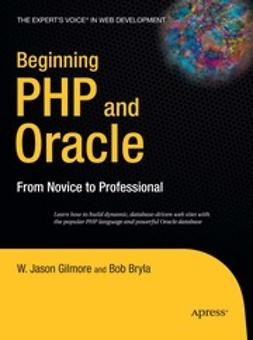 Bryla, Bob - Beginning PHP and Oracle, e-kirja