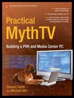 Smith, Stewart - Practical MythTV, e-bok