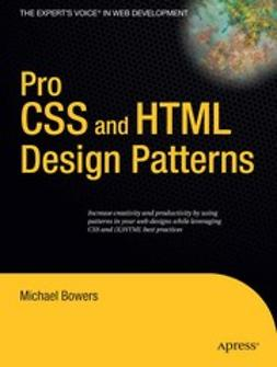 Bowers, Michael - Pro CSS and HTML Design Patterns, e-bok