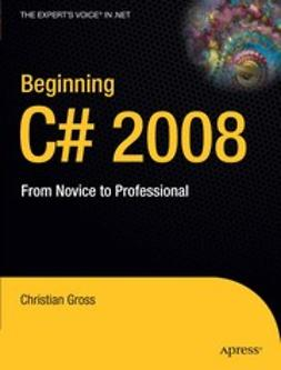 Gross, Christian - Beginning C# 2008, ebook
