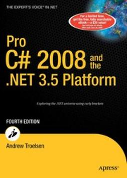 Troelsen, Andrew - Pro C# 2008 and the .NET 3.5 Platform, e-kirja