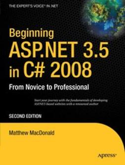 MacDonald, Matthew - Beginning ASP.NET 3.5 in C# 2008, e-kirja