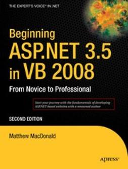 MacDonald, Matthew - Beginning ASP.NET 3.5 in VB 2008, e-kirja