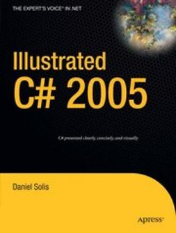Solis, Daniel - Illustrated C# 2005, e-bok