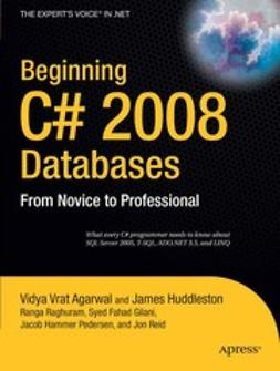 Agarwal, Vidya Vrat - Beginning C# 2008 Databases, ebook