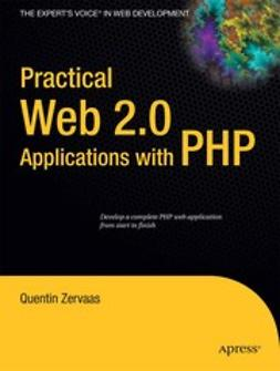 Zervaas, Quentin - Practical Web 2.0 Applications with PHP, ebook