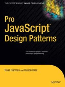 Diaz, Dustin - Pro JavaScript Design Patterns, ebook