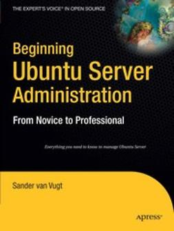 Vugt, Sander - Beginning Ubuntu Server Administration, ebook