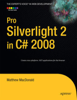 MacDonald, Matthew - Pro Silverlight 2 in C# 2008, e-bok