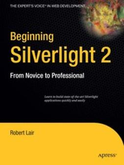 Lair, Robert - Beginning Silverlight 2, ebook