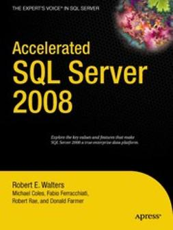 Coles, Michael - Accelerated SQL Server 2008, e-kirja
