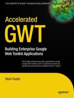 Gupta, Vipul - Accelerated GWT, e-kirja