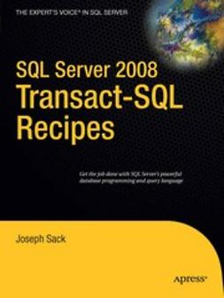 Sack, Joseph - SQL Server 2008 Transact-SQL Recipes, ebook