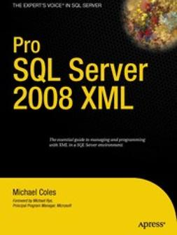 Coles, Michael - Pro SQL Server 2008 XML, ebook