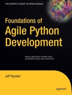 Younker, Jeff - Foundations of Agile Python Development, ebook