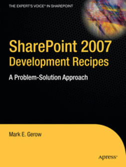 Gerow, Mark E. - SharePoint 2007 Development Recipes, ebook