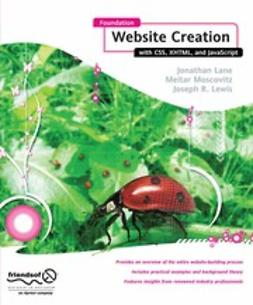 Lane, Jonathan - Foundation Website Creation with CSS, XHTML, and JavaScript, ebook