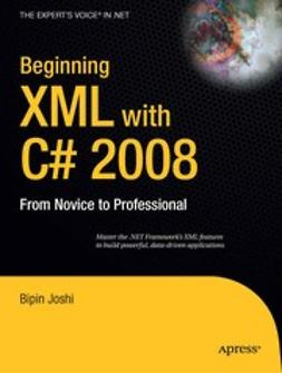 Joshi, Bipin - Beginning xml with C# 2008, e-kirja