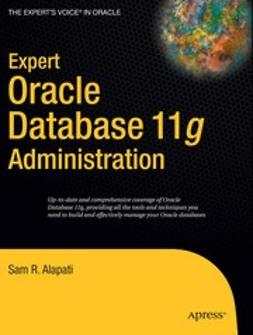 Alapati, Sam R. - Expert Oracle Database 11g Administration, e-kirja