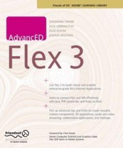 Tiwari, Shashank - AdvancED Flex 3, e-kirja