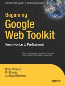 Bankras, Roald - Beginning Google Web Toolkit, ebook