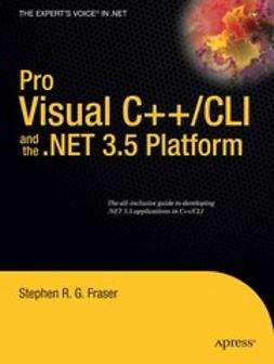 Fraser, Stephen R. G. - Pro Visual C++/CLI and the .NET 3.5 Platform, ebook