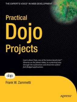 Zammetti, Frank W. - Practical Dojo Projects, ebook