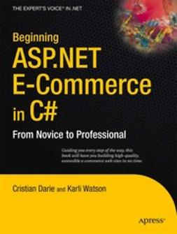 Darie, Cristian - Beginning ASP.NET E-Commerce in C#, ebook
