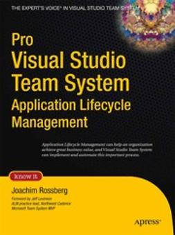 Rossberg, Joachim - Pro Visual Studio Team System Application Lifecycle Management, ebook