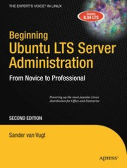 Vugt, Sander - Beginning Ubuntu LTS Server Administration, ebook