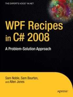 Bourton, Sam - WPF Recipes in C# 2008, ebook