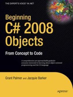 Barker, Jacquie - Beginning C# 2008 Objects, ebook