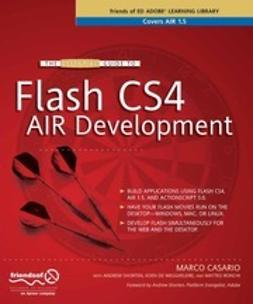 Casario, Marco - The Essential Guide to Flash CS4 AIR Development, ebook