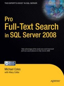 Coles, Michael - Pro Full-Text Search in SQL Server 2008, ebook