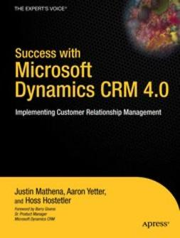 Hostetler, Hoss - Success with Microsoft Dynamics CRM 4.0, ebook