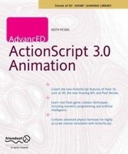 Peters, Keith - AdvancED ActionScript 3.0 Animation, ebook