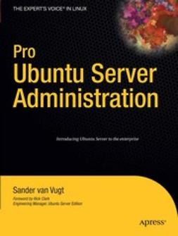 Vugt, Sander - Pro Ubuntu Server Administration, ebook