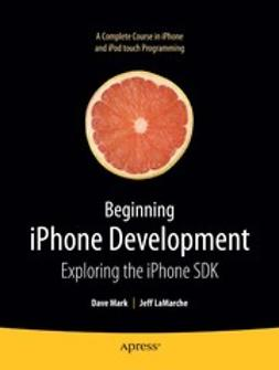 LaMarche, Jeff - Beginning iPhone Development, ebook
