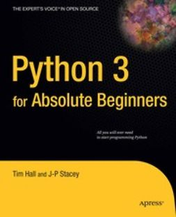 Hall, Tim - Python 3 for Absolute Beginners, ebook
