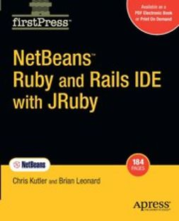 Kutler, Chris - NetBeans™ Ruby and Rails IDE with JRuby, ebook