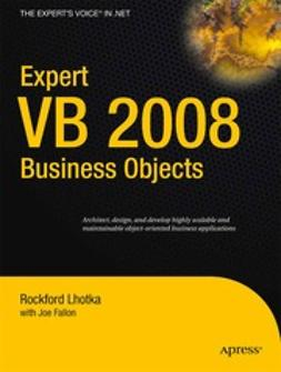 Lhotka, Rockford - Expert VB 2008 Business Objects, ebook