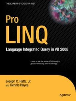 Rattz, Joseph C. - Pro LINQ, ebook