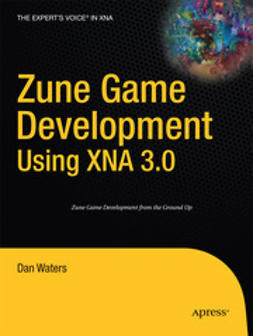 Waters, Dan - Zune Game Development Using XNA 3.0, ebook