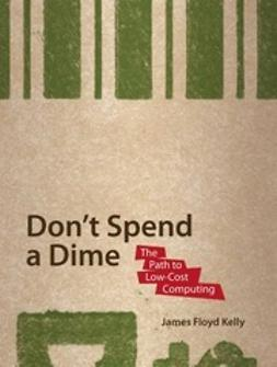 Kelly, James Floyd - Don't Spend a Dime, e-kirja
