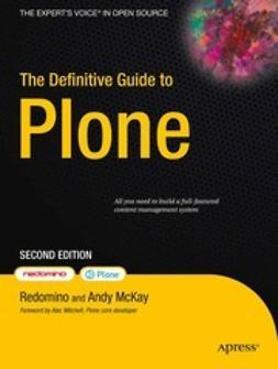 Delmonte, Maurizio - The Definitive Guide to Plone, e-bok