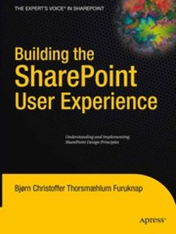 Furuknap, Bjørn Christoffer Thorsmæhlum - Building the SharePoint User Experience, ebook
