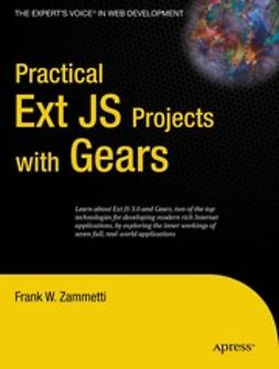 Zammetti, Frank W. - Practical Ext JS Projects with Gears, ebook