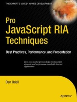Odell, Den - Pro JavaScript™ RIA Techniques, ebook
