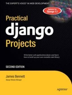 Bennett, James - Practical Django Projects, ebook