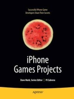 Cabrera, P J - iPhone Games Projects, ebook